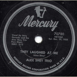 Alex Shey Trio - They Laughed at Me/They Were Lies