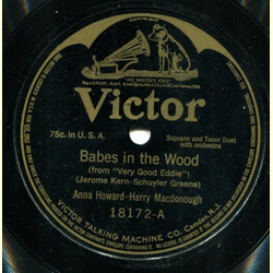 Anna Howard & Harry Macdonough - Babes in the Wood / Bachelor Gi