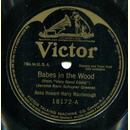 Anna Howard & Harry Macdonough - Babes in the Wood /...
