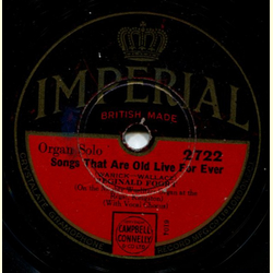 Reginald Foort - Songs that are Old Live for Ever / The Voice in