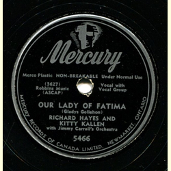 Richard Hayes & Kitty Kallen - Our Lady of Fatima / Honestly I L