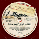 Jimmie Lunceford Orch. - Them Who has - Gets / Shut-Out