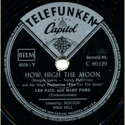 les paul und mary ford how high the moon mockin 39 bird hill 7 70. Black Bedroom Furniture Sets. Home Design Ideas