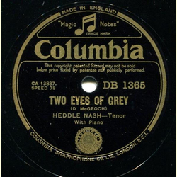 Heddle Nash - Two Eyes of Grey / (a) To a Wild Rose (b) Diaphenia