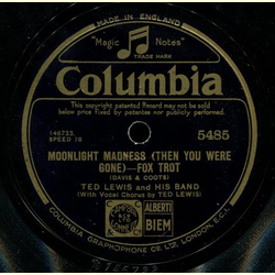 Ted Lewis and His Band - Good Night / Moonlight Madness (When You Were Gone)