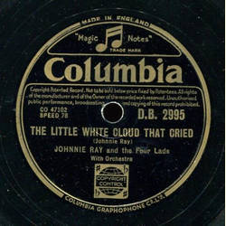 Johnnie Ray and the Four Lads - Cry / The Little White Cloud that Cried