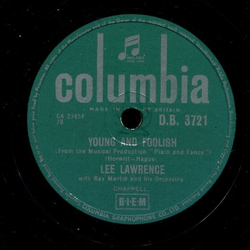 Lee Lawrence - Dont Tell Me Not to Love You / Young and Foolish