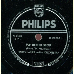 Harry James Orchestra - Stomp and Whistle / Ya Better Stop