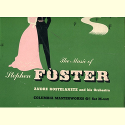 The Music of Stephen Foster - album with 3 records