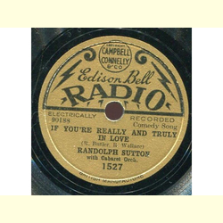 Randolph Sutton - If Youre Really and Truly in Love / When I Met Sally at the Seaside