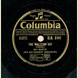 Ray Martin and his Concert Orchestra - The Waltzing Cat / The Marching Strings