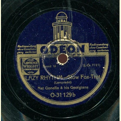 Nat Gonella and his Georgians - Howm I Doin / Lazy Rhythm