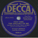 Woody Herman - This time the dreams on me / Blues in the...