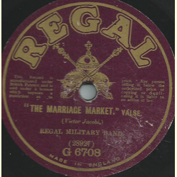 Regal Military Band - The marriage market / The Girl from Utah
