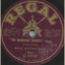 Regal Military Band - The marriage market / The Girl from...