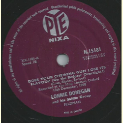 Lonnie Donegan and his Skiffle Group - Does your chewing gum lose its flavour / Aunt Rhody