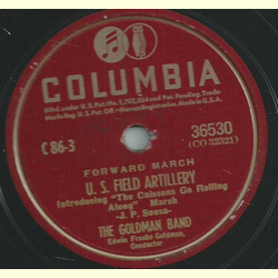 The Goldman Band - U. S. Field Artillery / Parade March No. 1