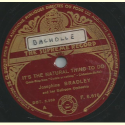 Josephine Bradley - Its the natural thing to do / Dont ever change