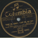 Paul Whiteman - Taint so , honey,  taint so / Chiquita
