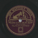 Roy Fox and his Orchestra, Refrain: Denny Dennis - With...