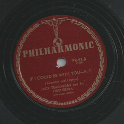 Jack Teagarden and his Orchestra - The blues / If I could be with you