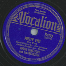 Jimmie Lunceford and his Orchestra - Pretty Eyes  / Its...