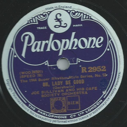 Joe Sullivan and his Cafe Society Orchestra -  The 1944 Super Rhythm-Style Series, No. 54: Solitude / The 1944 Super Rhythm-Style Series, No. 53: Oh, Lady be good