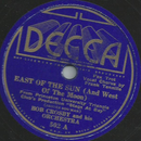 Bob Crosby and his Orchestra - East of the sun (and west...