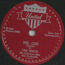 Tab Smith his Fabulous Alto and Orchestra - Mr. Gee / In...