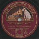 De Groot and his Orchestra - Bitter Sweet / Sleepy Valley