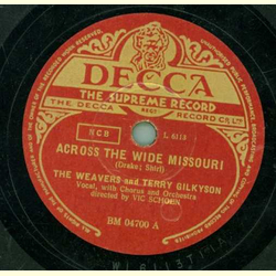 The Weavers and Terry Gilkyson - Across the wide Missouri / On top of the old smoky