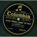 The Greville Trio - Silver threads among the gold / The...