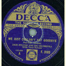 Jack Hylton - We just couldnt say goodbye / In a shanty...