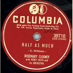 Rosemary Clooney - Half as much / Poor Whip - Poor Will