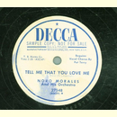 Noro Morales - Tell me that you love me / My Love Serenade