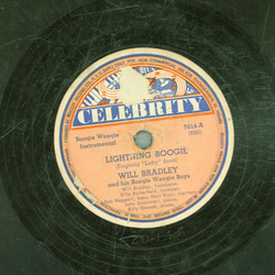 Will Bradley and his Boogie Woogie Boys - Lightning Boogie / Sugar Hill Boogie Woogie