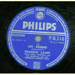 Frankie Laine - My Friend / The lord don`t treat his chillun that way