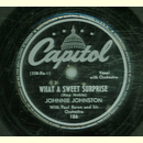 Johnnie Johnston - What a sweet Surprise / My heart sings