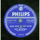 Guy Mitchell - Knee deep in the Blues / Take me back Baby