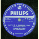 Frankie Laine - Love is a golden Ring / Theres not a...
