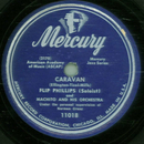 Flip Phillips and Machito - Caravan / Flying Home