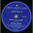 Johnny Dodds Hot Six - Sweepem Clean / My Girl