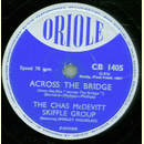 The Chas McDevitt Skiffle Group - Across The Bridge /...