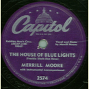Merrill Moore - The House Of Blue Lights / Bell Bottom...