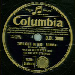 Victor Silvester And His Silver Strings - Twilight In Rio / Cuban Siesta