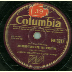 Victor Silvester Jive Band- Straighten Up And Fly Right / AC-Cent-Tchu- Ate The Positive