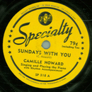 Camille Howard - Sundays With You / Bump In The Road Boogie