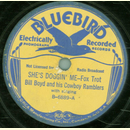 Bill Boyd and his Cowboy Ramblers - She`s Doggin`Me /...
