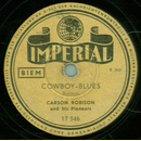 Carson Robison - Cowboy Blues / Oskar Rabin - Begin The...