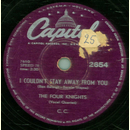 The Four Knights - I Couldn`t Stay Away From You / I Get...